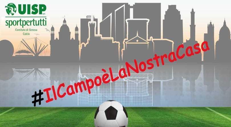 Calcio UISP Genova, al via il Concorso social #IlCampoèLaNostraCasa